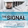 Thumbnail image for Giveaway – Win THE SIGNAL Blu-ray Combo Pack
