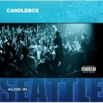 Giveaway: Candlebox – Alive in Seattle CD and bonus DVD