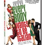 Everybody Wants To Be Italian on DVD February 3rd