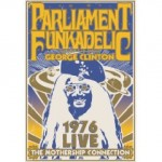 "TMR DVD Review: Parliament-Funkadelic, ""1976 Live – The Mothership Connection"""