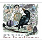 Giveaway – Elvis Costello: Secret, Profane & Sugarcane CD