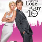 Giveaway – How to Lose a Guy in 10 Days DVD