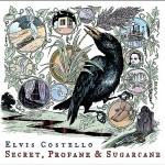 TMR Music Review: Elvis Costello – Secret, Profane & Sugarcane