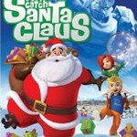 Giveaway – Gotta Catch Santa Claus DVD