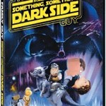 DVD Giveaway – Family Guy Presents: Something Something Something Dark Side