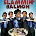 DVD Contest – Broken Lizard Presents: The Slammin' Salmon