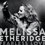 CD Giveaway – Melissa Etheridge: Fearless Love