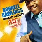 DVD Giveaway – Donnell Rawlings: From Ashy to Classy – Live and Uncut
