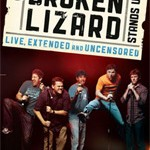 DVD Giveaway: Autographed Broken Lizard: Stands Up – Live Extended and Uncensored DVD