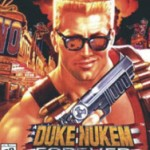 No Longer Forever: Duke Nukem Forever Hits May 3 …That's May 3, 2011