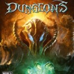 Video Game Review: Dungeons – The Game Itself Is Beautiful (PC)