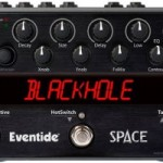 Eventide Needs More Space: Ground Breaking Reverb Stompbox Sells Out in 2 Months