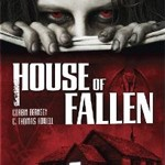 DVD Giveaway – House of Fallen (Unrated Horror)