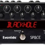 Guitar Gear Review: Eventide Space The Perfection Of Sound