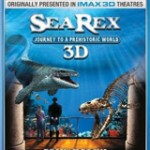 Bluray Giveaway – IMAX: Sea Rex (Blu-ray & 3D)
