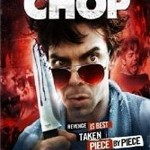 Horror DVD Giveaway – CHOP (Horror/Comedy)