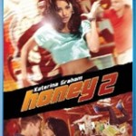Bluray Giveaway – Honey 2 (Two-disc Blu-ray DVD Combo)