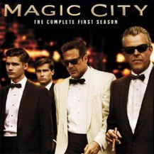Magic City Complete First Season Giveaway