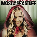 Comedy Giveaway – Amy Schumer: Mostly Sex Stuff DVD
