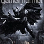 'Batman: Arkham Origins' Get Release Date and Hits the Cover of May Game Informer