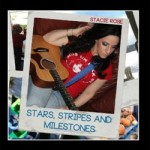 Stacie Rose: Stars, Stripes and Milestones – CD Review