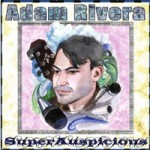 Adam Rivera: SuperAuspicious & Rorschach Radiowaves: CD Reviews