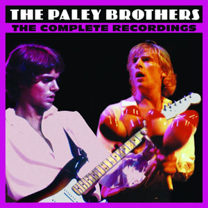 THE PALEY BROTHERS The Complete recordings