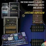 Guitar Gear Review – Modern Guitar Rigs – A Time and Money Saver