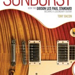 "Review: ""Sunburst – How the Les Paul Became a Standard"""