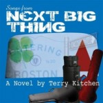 Music Review: Songtrack to the Book 'Next Big Thing' A Novel by Terry Kitchen