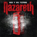 Music Review: Nazareth – Rock 'n' Roll Telephone