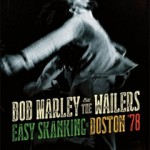 Giveaway – Win the Bob Marley: Easy Skanking in Boston '78 CD + Blu-ray Combo