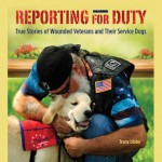 Review: Reporting for Duty, Profiling Disabled Veterans and Their Service Dogs  by Tracy Libby