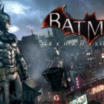 Post Game Wrap-up: Batman – Arkham Knight